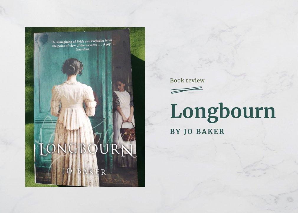 Longbourn - by Jo Baker