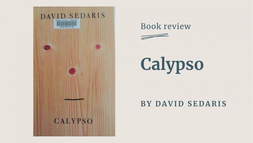 Calypso - by David Sedaris