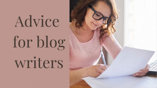 Advice for blog writers