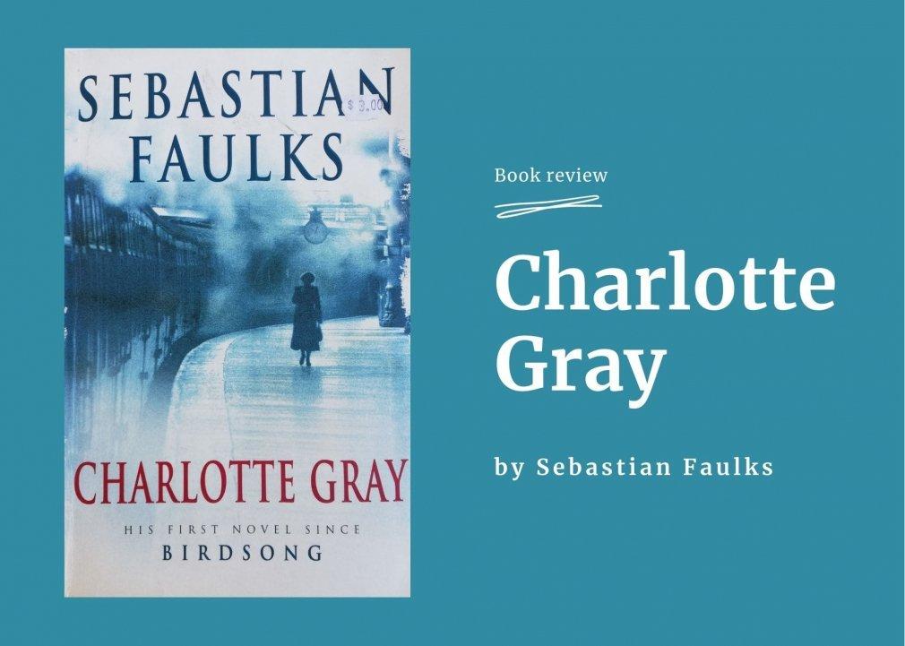 Charlotte Gray - book review by Debra Bradley