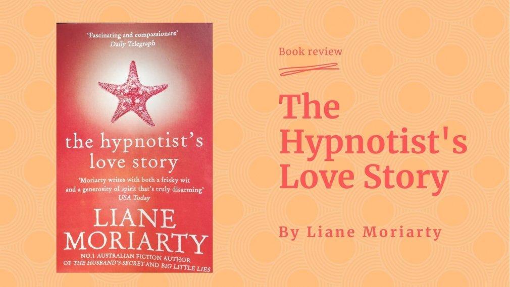 The Hypnotist's Love Story - book review by Debra Bradley
